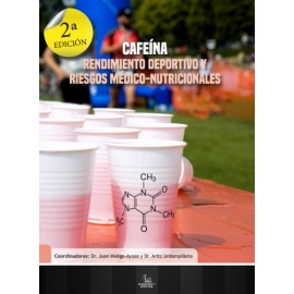 Cafeína. Rendiminento Deportivo y Riesgos Médico-Nutricionales