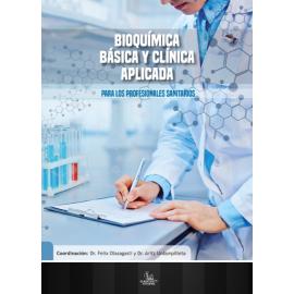 Bioquímica Básica y Clínica Aplicada