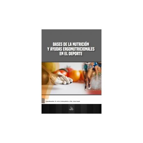 Bases de la Nutrición y Ayudas Ergonutricionales en el Deporte