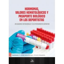 Hormonas, Valores Hematológicos y Pasaporte Biológico en los Deportistas