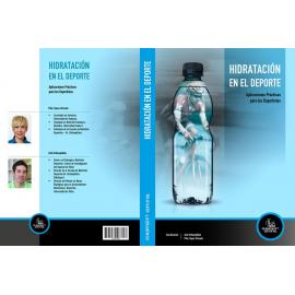 Hidratación en el Deporte: Aplicaciones Prácticas para el Deportista