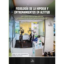 Fisiología de la Hipoxia y Entrenamientos en Altitud